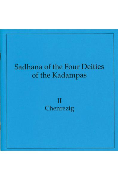 Four Kadampas: Chenrezi