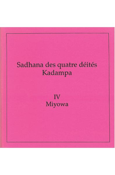 Quatre Kadampas: Miyowa