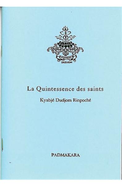 Quintessence des Saints