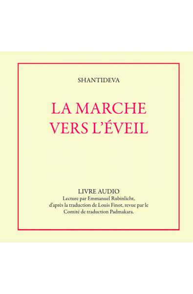 La Marche vers l'Eveil - CD LIVRE AUDIO