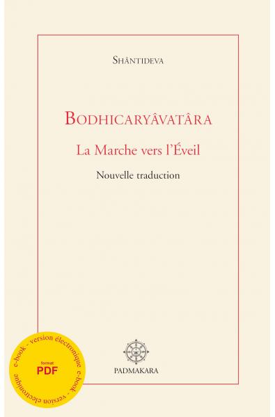 Bodhicaryavatara - la Marche vers l'Eveil - ebook - format pdf