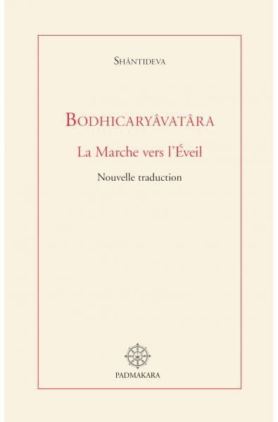 Bodhicaryavatara - la Marche vers l'Eveil