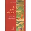 Liane Magique (La)