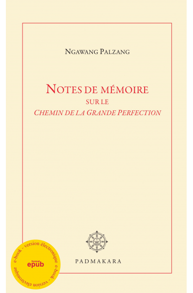 Notes de mémoire sur le Chemin de la Grande Perfection - ebook - epub