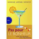 Pas pour le bonheur - ebook -  epub