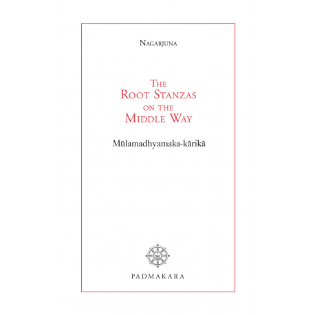 The Root Stanzas on the middle way