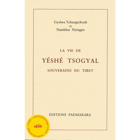 Vie de Yeshé Tsogyal (La) - ebook - format epub