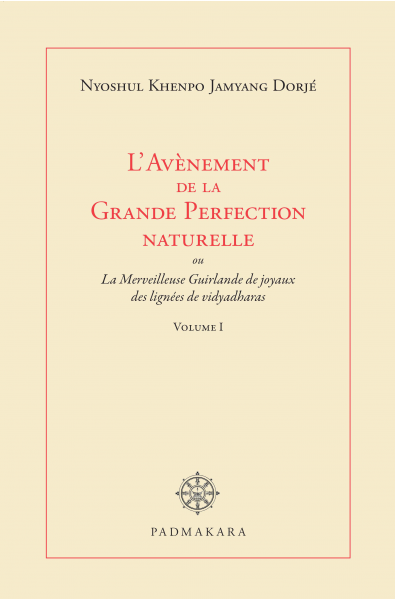 Avènement de la Grande Perfection naturelle Vol I