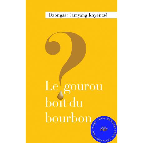 gourou boit du bourbon ? (Le) ebook pdf