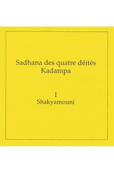 Quatre Kadampas: Shakyamouni