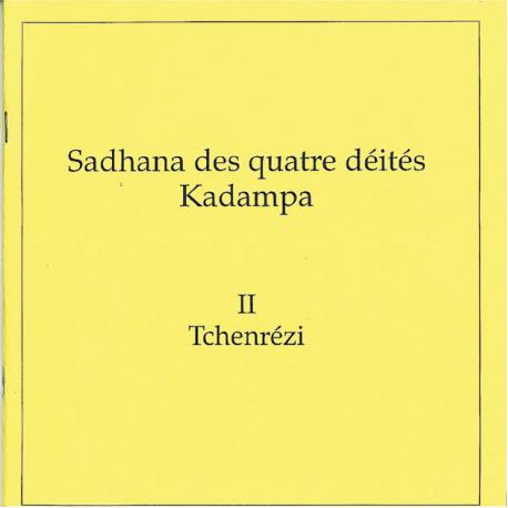 Quatre Kadampas: Tchenrézi