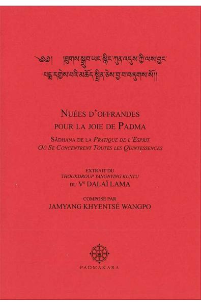 Nuées d'offrandes.. joie de Padma