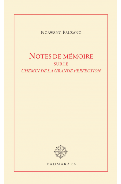 Notes de mémoire sur le Chemin de la Grande Perfection