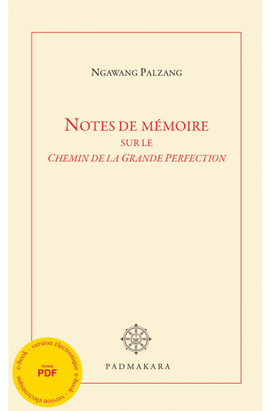 Notes de mémoire sur Le Chemin de la Grande Perfection - ebook - pdf
