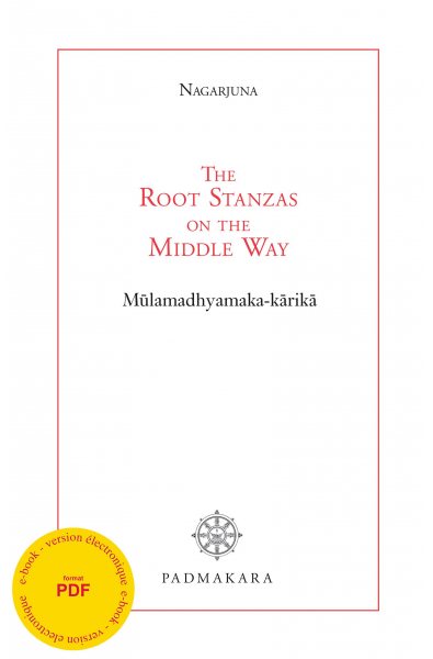 The Root Stanzas on the middle way - ebook - Format pdf