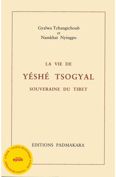 Vie de Yeshé Tsogyal (La) - ebook - format pdf