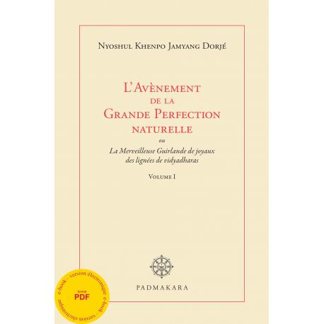 Avènement de la Grande Perfection naturelle Vol I - ebook _pdf