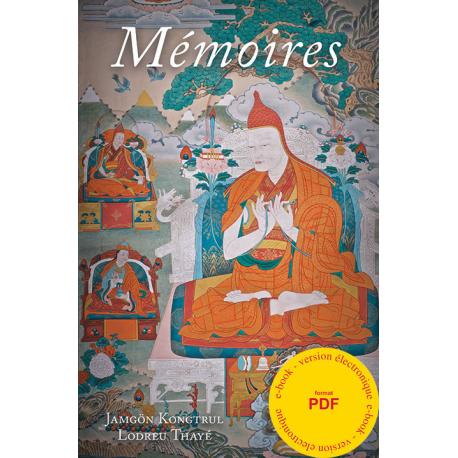 Mémoires, la vie et l'oeuvre de Jamgön Kongtrul - pdf